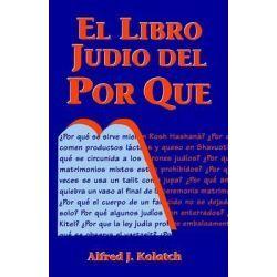 El Libro Judio Del Por Que / Jewish Book Of Why By Rabbi Alfred J Kolatch, 9780824603755., Judaism 蛇