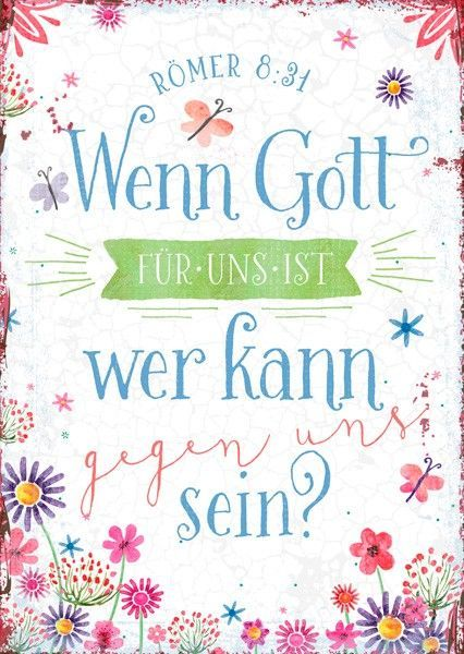 Format 14,8 x 10,5 cm    Text:   Wenn Gott für uns ist, wer kann gegen uns sein?  Römer 8,31