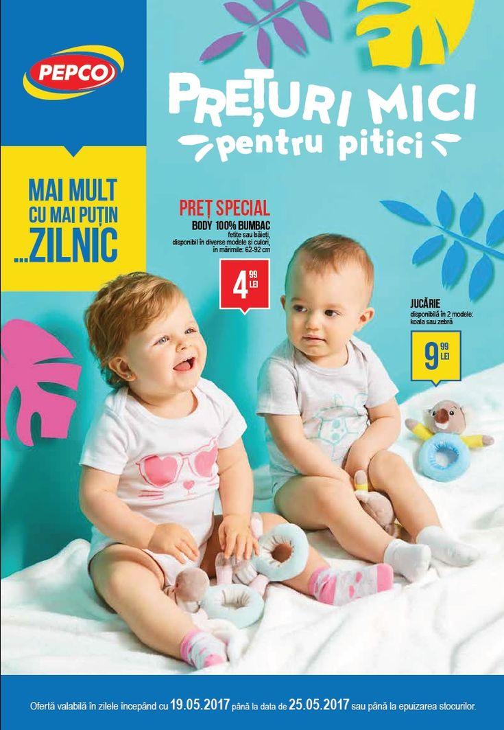 Catalog Pepco Preturi Mici pentru Pitici 19-25 Mai 2017! Oferte si recomandari: Body 100% bumbac 4,99 lei; jucarie bebe, modele koala sau zebra 9,99 lei
