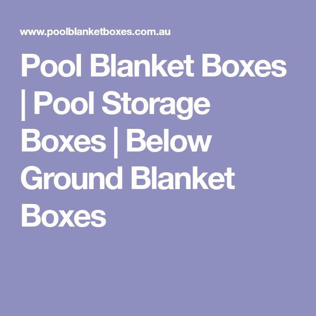 Pool Blanket Boxes | Pool Storage Boxes | Below Ground Blanket Boxes