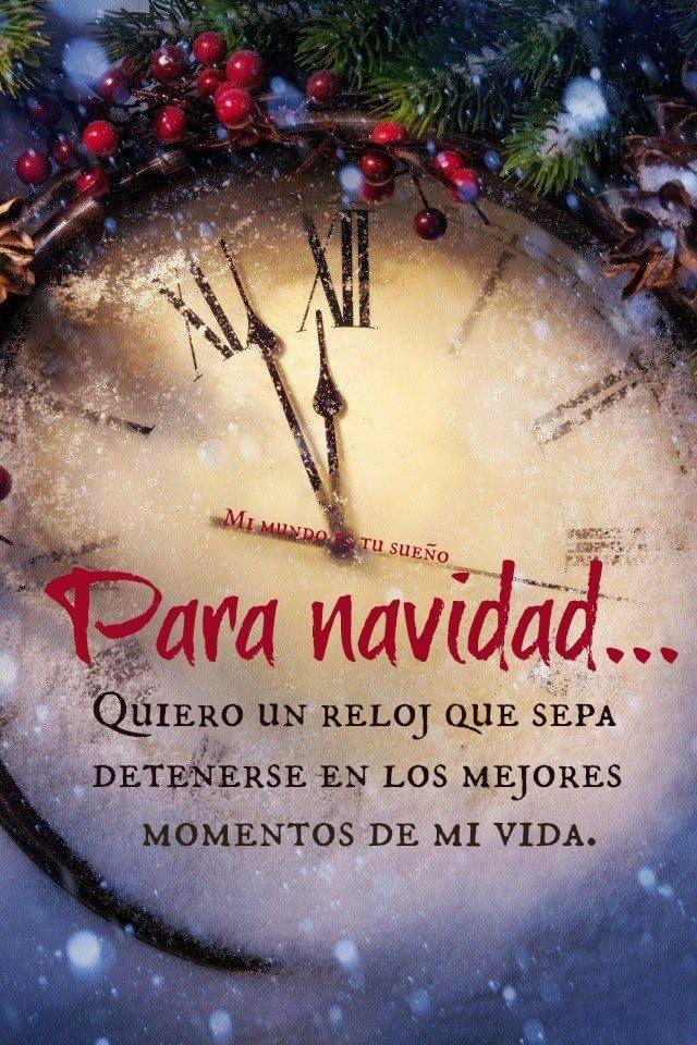 """Para Navidad me gustaría un reloj que sepa detenerse en los mejores momentos de mi vida, marcando cada segundo a paso lento, casi sin notarse, percibiendo tan solo el amor de los que hoy tengo la dicha de tener en mi vida y que hacen de mis días una eterna felicidad. te esperamos ÚNETE ________☼/)_☼_____☼./¯""""""""""""/') ¯¯¯¯¯¯¯¯¯)☼¯☼¯¯¯¯☼'_"""""""""""""""") Esperanza."""
