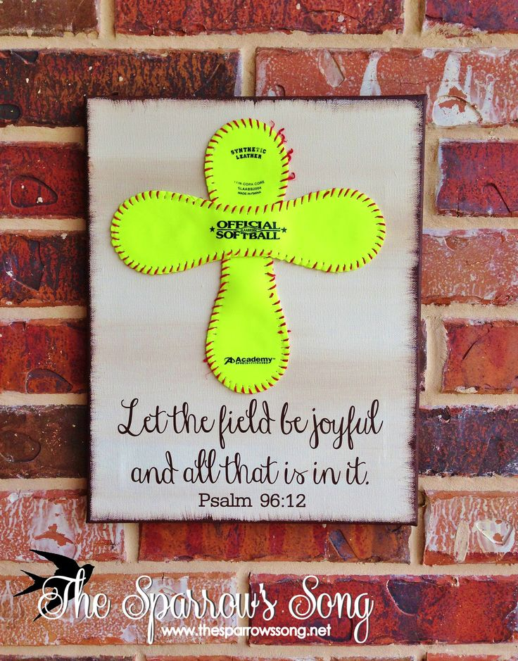 "Softball Cross ~ ""Let the field be joyful, and all that is in it. Psalm 96:12"" @ Etsy.com & www.thesparrowssong.net"