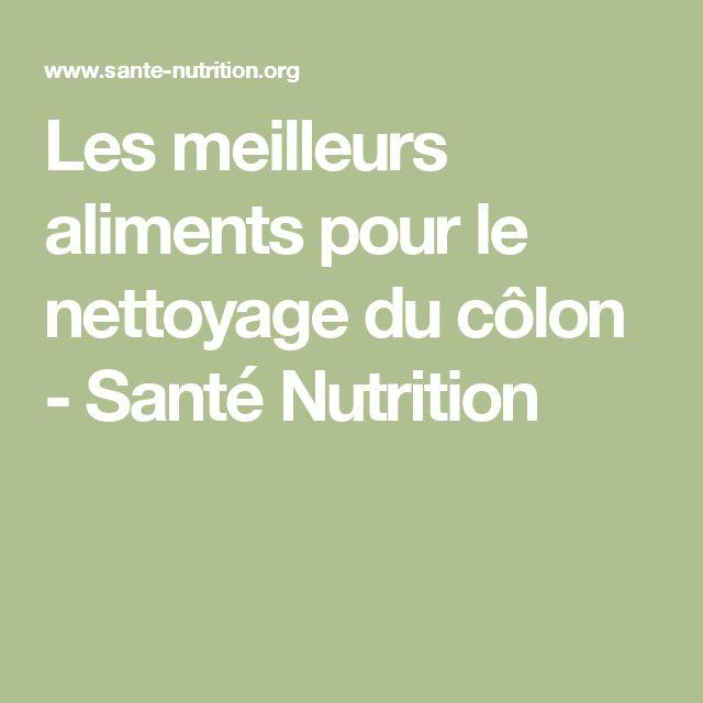 Les meilleurs aliments pour le nettoyage du côlon - Santé Nutrition Plus