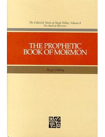 The Prophetic Book of Mormon