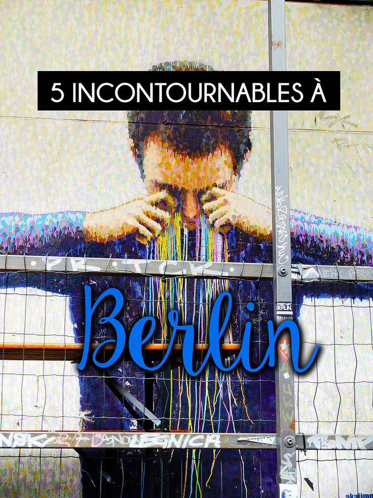 Berlin, une ville marquante,  remplie de beauté, d'originalité et de diversité. Voici mon top 5 des endroits incontournables à voir à Berlin! #travel #voyage #backpack #Berlin #Europe #top5 #germany #allemagne