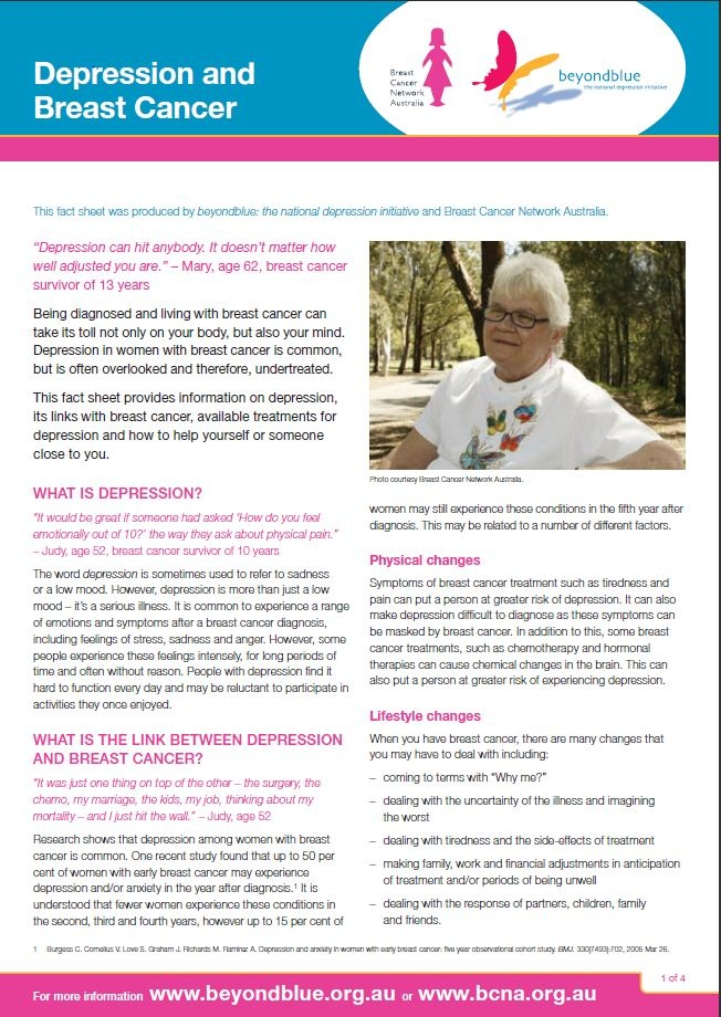 Depression and Breast Cancer - this fact sheet has been produced by BCNA and beyondblue about Depression and breast cancer as a national depression initiative.