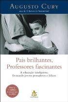 Pais Brilhantes, Professores Fascinantes