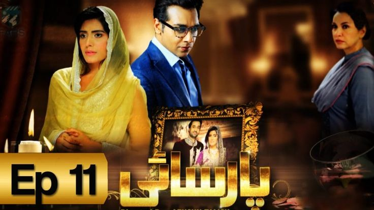 Watch Parsai Episode 11 | Full HD