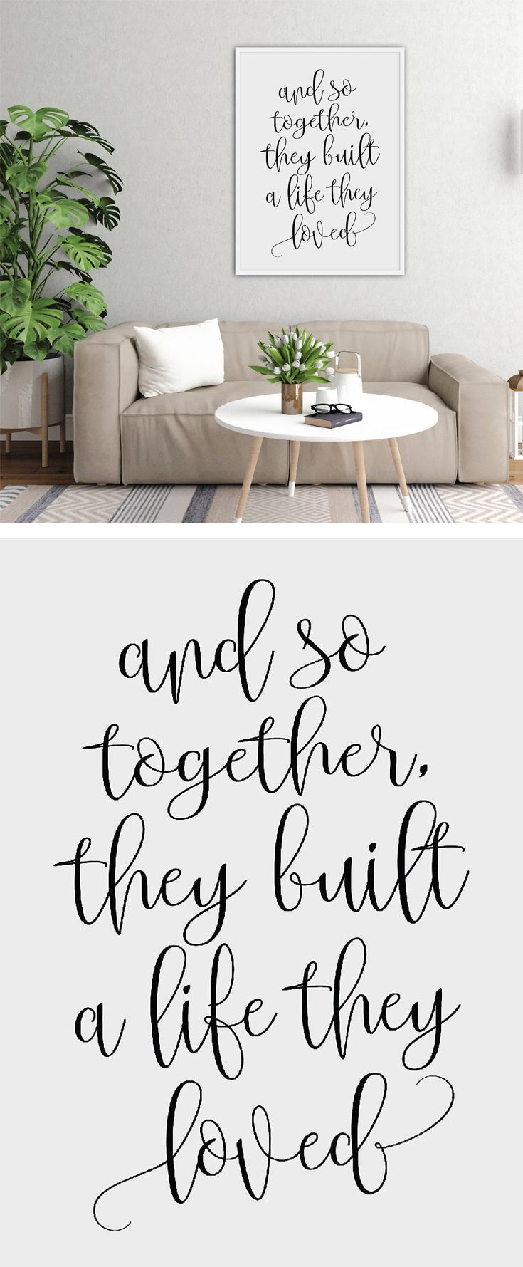 "What a sweet saying! This printable typography art would make a perfect Valentine's Day or Anniversary gift. ""And So Together They Built A Life They Loved""  Wall Decorations For Living Room, Printable Wall Decor Over The Bed, Inspirational Wall Quotes, Calligraphy Wall Decor, Printable Quotes  (afflink) #printable #wallart #typography #love #gifts #valentinesday #quote"
