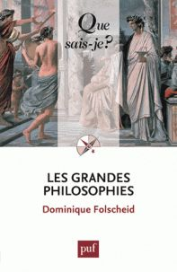Dominique Folscheid - Les grandes philosophies/ http://hip.univ-orleans.fr/ipac20/ipac.jsp?session=DF60621479464.244&profile=scd&source=~!la_source&view=subscriptionsummary&uri=full=3100001~!583215~!2&ri=6&aspect=subtab48&menu=search&ipp=25&spp=20&staffonly=&term=Les+grandes+philosophies&index=.GK&uindex=&aspect=subtab48&menu=search&ri=6