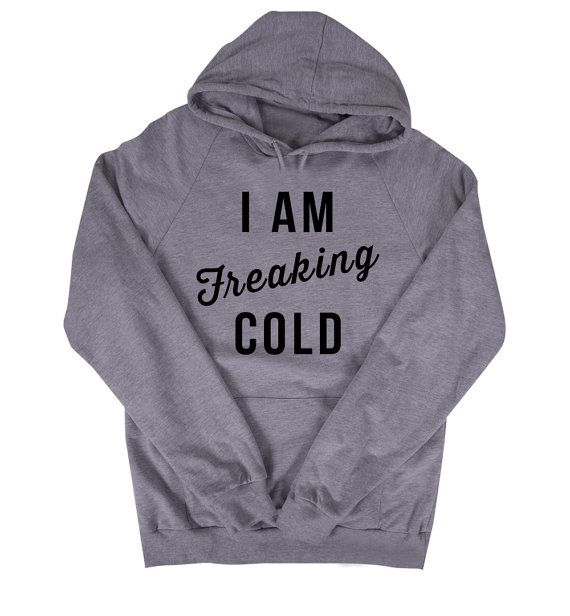 I Am Freaking Cold by TheAvenueL on Etsy