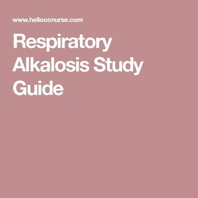 Respiratory Alkalosis Study Guide