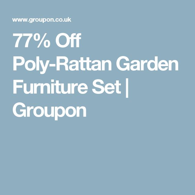 77 off poly rattan garden furniture set groupon exteriors pinterest rattan garden furniture sets rattan garden furniture and garden furniture sets