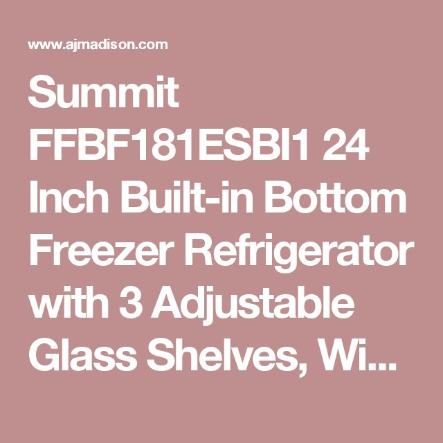 Summit FFBF181ESBI1 24 Inch Built-in Bottom Freezer Refrigerator with 3 Adjustable Glass Shelves, Wine Rack, ZeroZone Deli Drawer, Multi-Box Storage Container, Humidity Controlled Crisper, 3 Freezer Drawers, Digital Thermostat and ENERGY STAR Certified