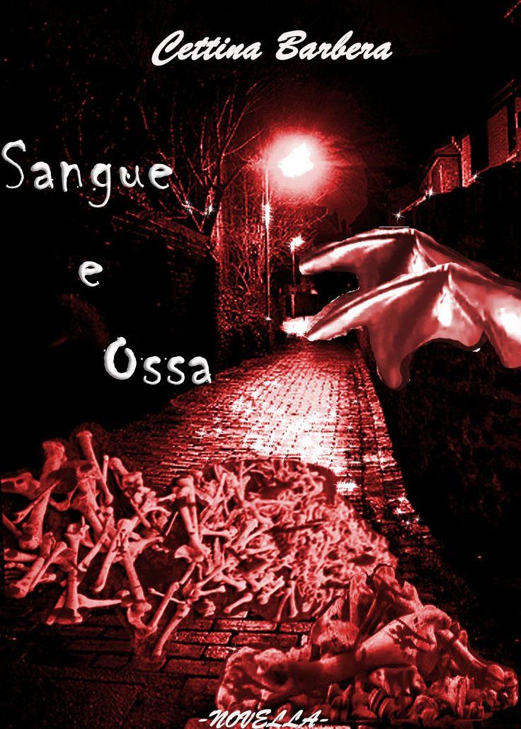 Sangue e Ossa e una novella black comedy,disponibile gratis  su kindle, kobo, googleplay, i-books e molti altri e-store.