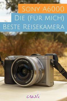 Beste Reisekamera: Sony A6000 - klein + günstig gute Fotos machen