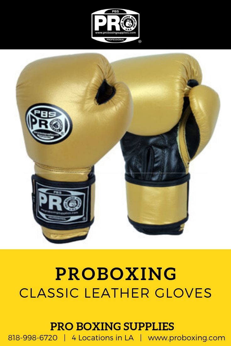 bdd86338af6 Pro Boxing Classic Leather Gloves in 2019 | Best of Pro Boxing Supplies | Boxing  supplies, Gloves, Leather gloves