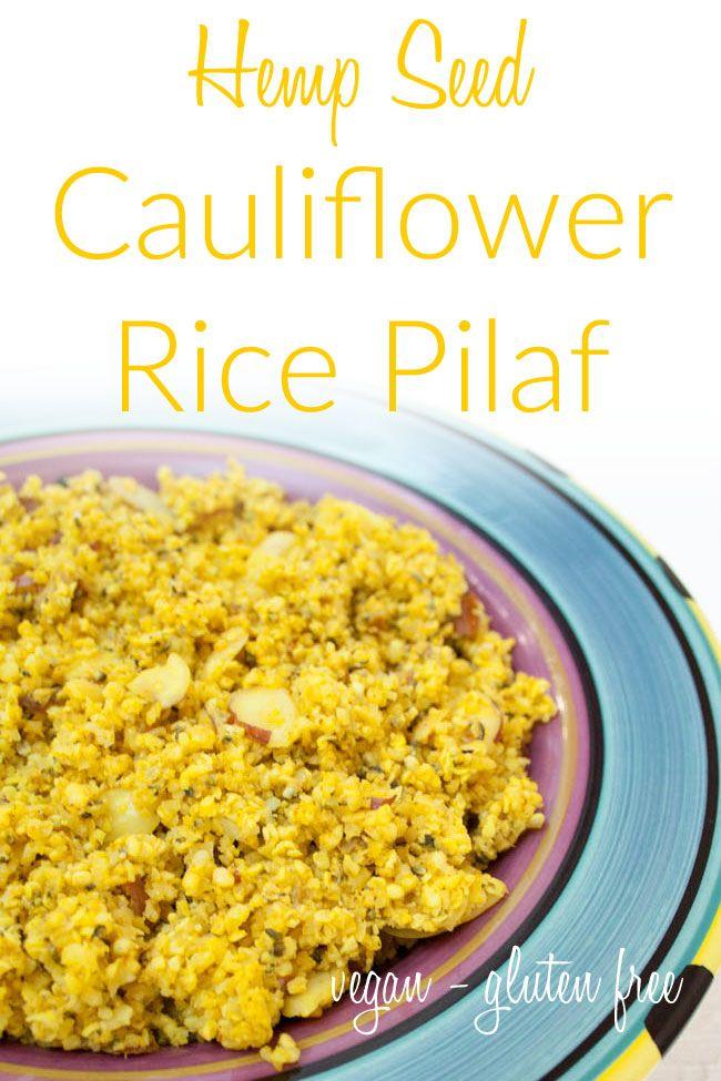 Hemp Seed Cauliflower Rice Pilaf Vegan Gluten Free Keto Option This Sweet A In 2020 Vegetarian Recipes Dairy Free Vegan Lunch Recipes Low Carb Vegetarian Recipes