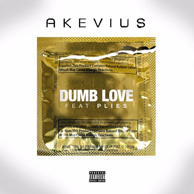 """""""Dumb Love"""" by Akevius Plies was added to my Discover Weekly playlist on Spotify"""