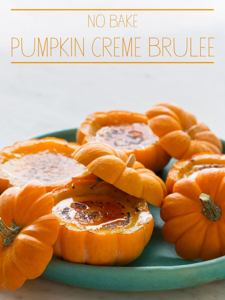 Right up my alley for Halloween - might even have to think about making these for Thanksgiving!   No Bake Pumpkin Creme Brulee