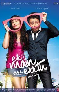 Aping to be desi version of 500 days of summer. Everything is nice and fun even when things arent going so well. Thats KJO Production for you. But somehow not boring. [5.5/10]Bollywood Movie, Ekktu, Imran Khan, Ekk Tu, Ek Maine, Maine Aur, Movie Trailers, Aur Ekk, Kareena Kapoor
