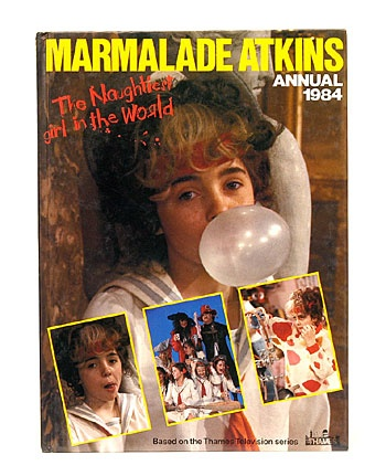 Marmalade Atkins, wanted to be her!!!