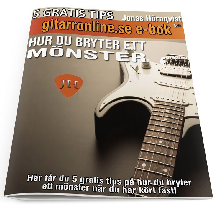 5 tips hur du bryter ett mönster (gratis) via Gitarronline. Click on the image to see more!