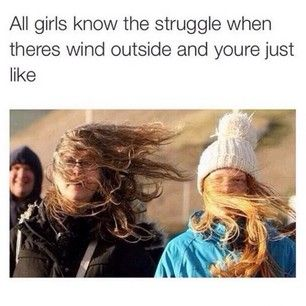 Windy days no hair tie lip gloss. | 25 Awkward Moments Every Girl Understands