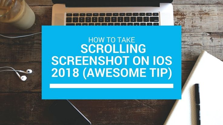 How To Take Scrolling Screenshot On iOS 2018 (Awesome Tip)