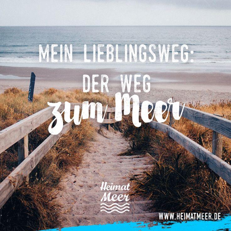 Mein Lieblingsweg: Der Weg zum Meer.