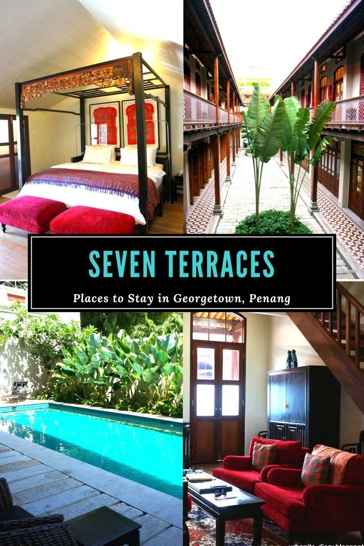 Seven Terraces Penang Hotel George Town