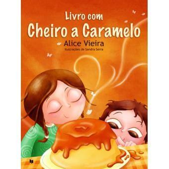 Livro com Cheiro a Caramelo