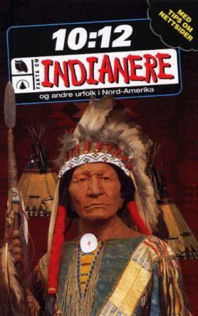 """""""Indianere - og andre urfolk i Nord-Amerika"""" av Laura Buller"""