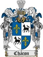 Chacon Family Crest / Chacon Coat of Arms  This Spanish surname of CHACON is a name of uncertain meaning. It may have been a nickname for a ...