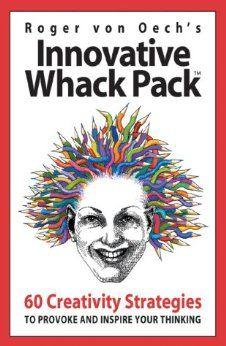 Innovative Whack Pack: Roger Von Oech: 9781572814424: Amazon.com: Books