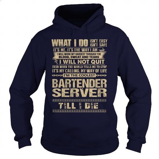 Bartender Server #shirt #hoodie. ORDER HERE => https://www.sunfrog.com/LifeStyle/Bartender-Server-91263366-Navy-Blue-Hoodie.html?60505