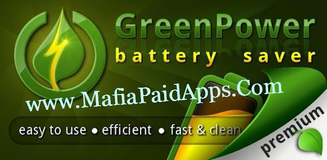 GreenPower Premium v9.21 [Patched] Apk   GreenPower Battery Saver brings many extra hours to your battery life!  Support for Mobile Data on Marshmallow (Android 6) & Lollipop (Android 5): Only for rooted phones.   Unlike other battery savers that require regular user manual actions GreenPower is an easy battery saver that isfully automatic: Once configured it runs and saves your battery by itself. It does so by smartly managing Wifi Mobile data Bluetooth and Screen Brightness: Turning them off when you don't need them but ensure minimum disturbance: Automatic turned ON when needed by you or by other apps (e.g retrieving mails).Easier cleaner and fasterthan competitors like JuiceDefender  2x battery saver and easy battery saver! GreenPower battery saver: 1.5 million downloads & 2 years of experience in Android Battery Saving!  HIGHLIGTS  Adds up to 100% battery life depending on usage  Automatically manages your Wi-Fi Mobile Data (2G 3G 4G) Bluetooth GPS display brightness  Battery saving works with almost all devices and carriers  Supports all Android versions from Froyo to Marshmallow (6.0)  Easy yet powerful battery saver and battery booster  INSTALL AND FORGET Or take time to configure the battery saving settings to get the most out of it and the best battery longevity!  SATISFIED OR MONEY BACK GUARANTEE Try Premium version for 24H and get a refund if you didn't like it by just sending us a mail.  FEATURES  Battery life indicator in notification area.  Wifi management: Based on schedule screen state location power connected signal level...  Mobile data management: Based on schedule screen state power connected...  BLUETOOTH (premium) management: Based on devices connected or in range screen state power etc  Traffic check: Configurable to prevent disturbing other apps  Apps Whitelist & Blacklist (premium): To keep data on when using specific apps (like music streaming)  Simple WIDGET (premium): To quickly pause or resume  Night / Sleep mode (premium) fully configu