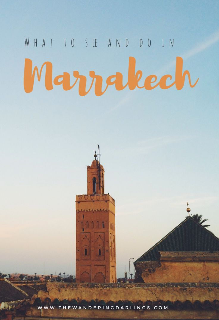 What to see and do in Marrakech – thewanderingdarlings