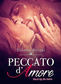Sogno tra i libri: Recensione: Diletta Brizzi - Peccato d'amore (She ...