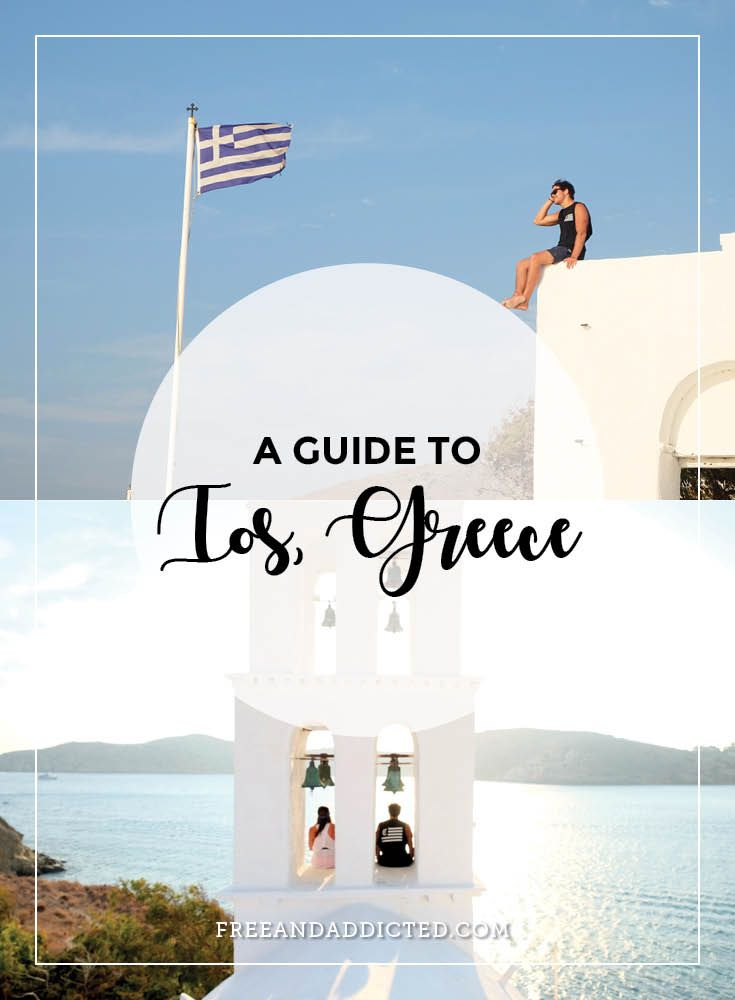 A guide to Ios, Greece – FREE & ADDICTED
