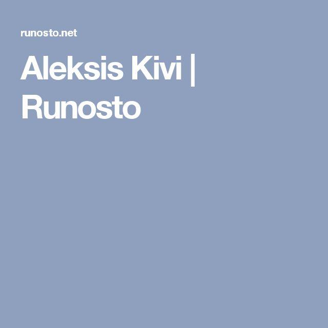 Aleksis Kivi | Runosto