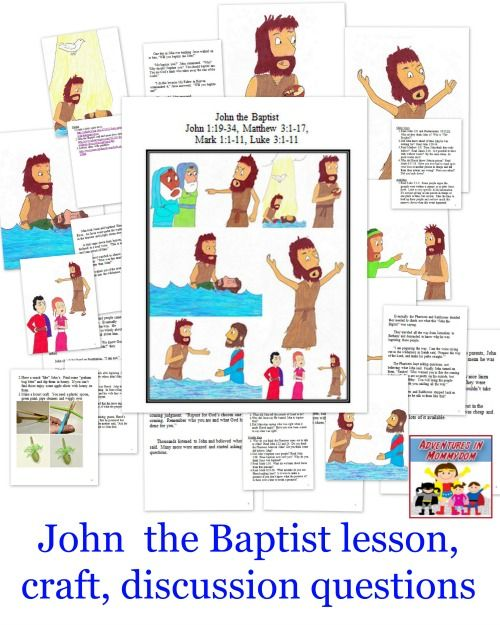 Check out this fun John the Baptist lesson for kids.