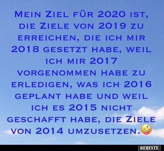 Mein Ziel Für 2020 Ist Es Die Ziele Von 2019 Zu Ziel