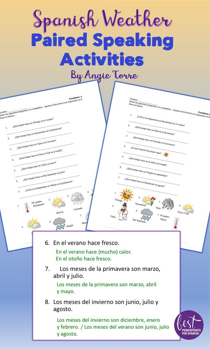 Get your Spanish learners talking and writing about the weather and seasons. Students ask their partners' questions based on the pictures and record their answers. Homework assignment, PowerPoint answers, and student handouts included. Take a look!