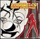 Tribute to Insane Clown Posse [CD]
