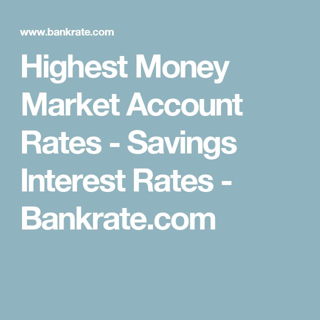 Highest Money Market Account Rates - Savings Interest Rates - Bankrate.com