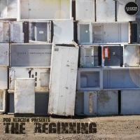 "Pod Kluczem ""The Beginning"" - nowy album | Popkiller"