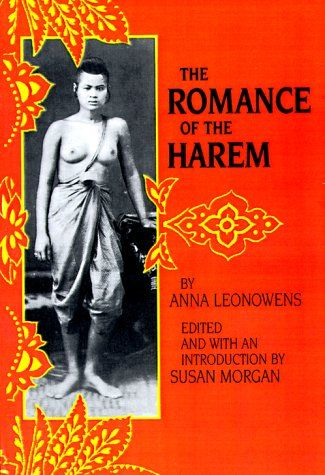 The Romance of the Harem (Victorian Literature and Culture Series) by Anna Leonowens http://www.amazon.com/dp/0813913284/ref=cm_sw_r_pi_dp_WqHcvb0EHDWEK