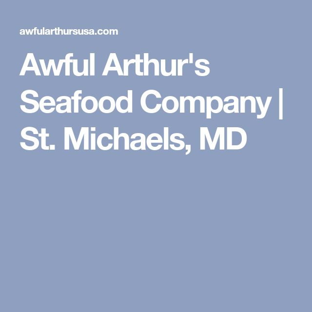 Awful Arthur's Seafood Company | St. Michaels, MD
