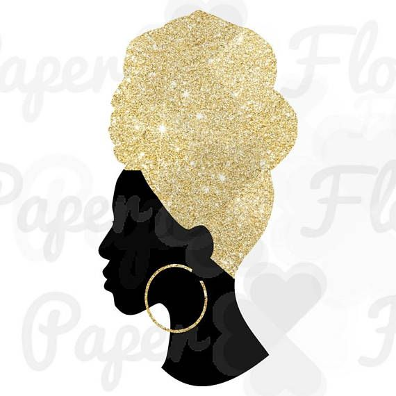 Headwrap Woman Svg Gold Glitter Headwrap Png Gold Black Girl Png Black Woman Headwrap Png Birthday Queen T Shirt Png Black Girl Png Template In 2020 Black Girl Art Black Women Art